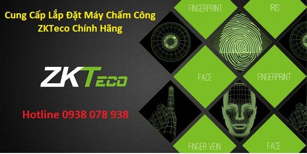 Lắp đặt máy chấm công ZKTeco chính hãng tại Đồng Nai